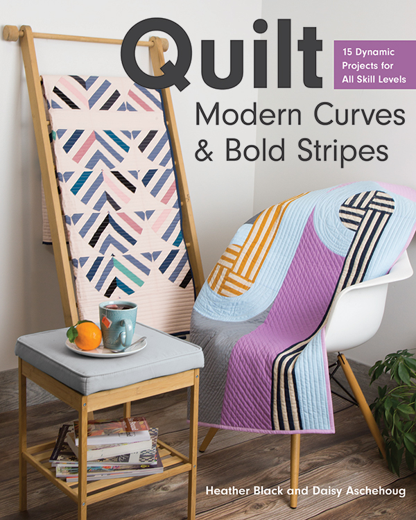 Quilt Modern Curves & Bold Stripes Book